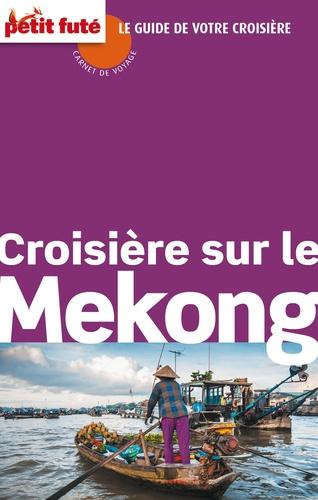 Petit Futé - Croisière sur le Mékong.