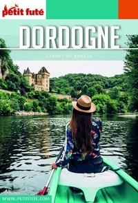 Petit Futé - Dordogne.