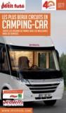 Petit Futé - Les plus beaux circuits en camping-car - Toutes les régions de France avec les meilleures aires de services.