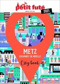 Petit Futé - Metz - Escapades en Moselle.