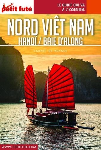 Nord-Viêt Nam. Hanoï / Baie d'Along  Edition 2019