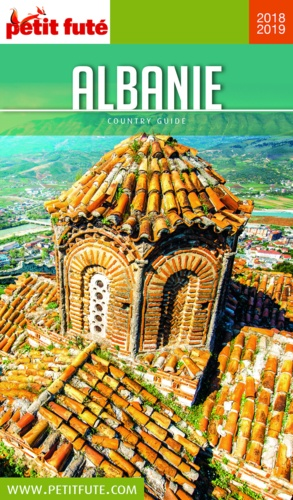 Petit Futé Albanie  Edition 2018-2019