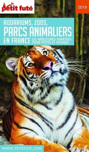 Petit Futé aquariums, zoos, parcs animaliers en France. Les meilleures adresses pour petits et grands  Edition 2019-2020