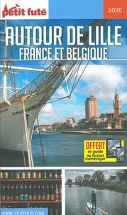 Petit Futé - Petit Futé Autour de Lille - France et Belgique.
