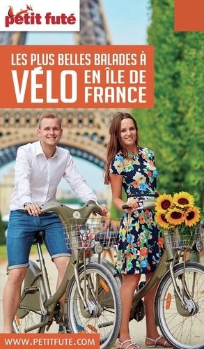 Petit Futé Balades à vélo en Ile-de-France  Edition 2016
