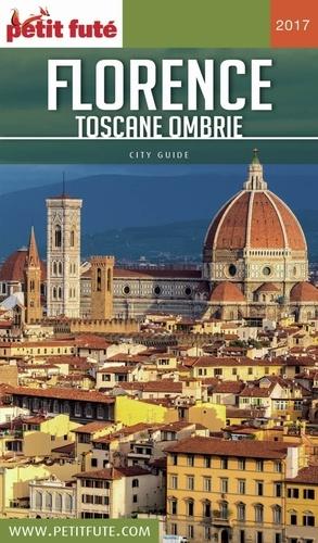 Petit Futé Florence Toscane-Ombrie  Edition 2017