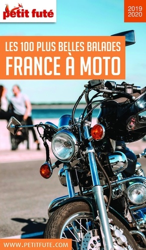 Petit Fute France A Moto Les 100 Plus Belles De Petit Fute Pdf Ebooks Decitre