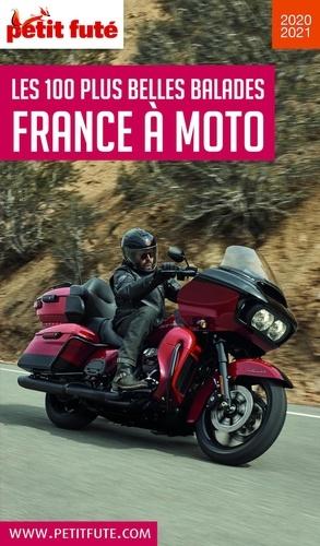 Petit Futé France à moto. Les 100 plus belles balades  Edition 2021