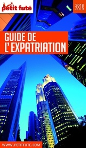 Petit Futé - Petit Futé Guide de l'expatriation.
