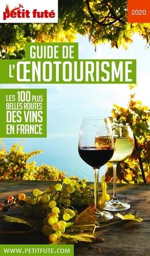 Petit Futé Guide de l'oenotourisme  Edition 2020