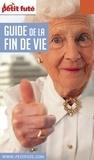 Petit Futé - Petit Futé guide de la fin de vie.