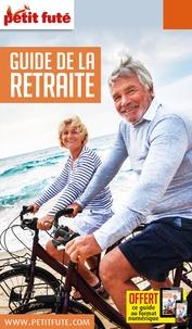 Petit Futé - Petit Futé Guide de la retraite.