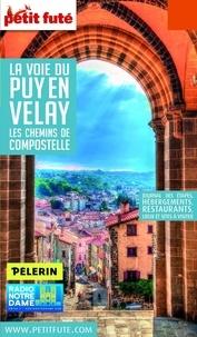 Petit Futé - Petit Futé La voie du Puy-en-Velay - Les chemins de Compostelle.