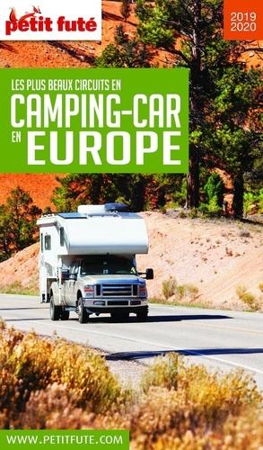 Petit Futé Les plus beaux circuits en camping-car en Europe  Edition 2019-2020