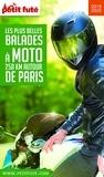Petit Futé - Petit Futé Les plus belles balades à moto 250 km autour de Paris.