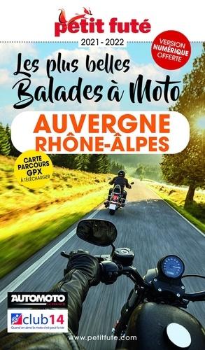 Petit Futé Les plus belles balades à moto Auvergne Rhône-Alpes  Edition 2021-2022