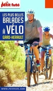 Petit Futé - Petit Futé Les plus belles balades à vélo Gard-Hérault.