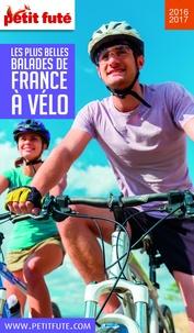Téléchargements ebook pour kindle Petit Futé Les plus belles balades de France à vélo 9791033103011