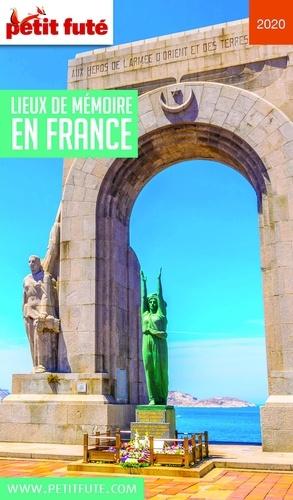 Petit Futé Lieux de mémoire en France  Edition 2020
