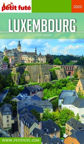 Petit Futé Luxembourg  Edition 2020