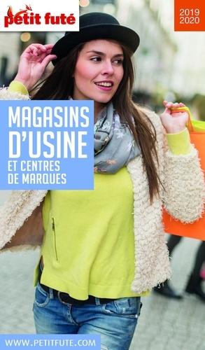 Petit Futé Magasins d'usine et centres de marques  Edition 2019-2020