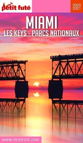 Petit Futé Miami. Les Keys - Parcs nationaux  Edition 2020-2021