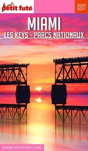 Téléchargez des livres sur kindle pour ipad Petit Futé Miami  - Les Keys - Parcs nationaux iBook MOBI FB2 (Litterature Francaise) par Petit Futé 9782305020969