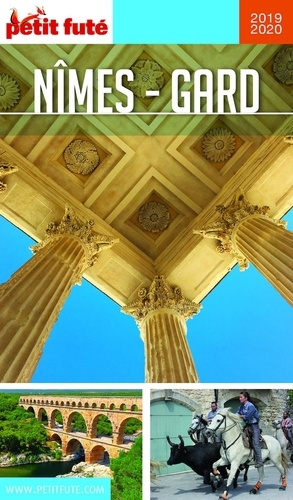Petit Futé Nîmes-Gard  Edition 2019-2020