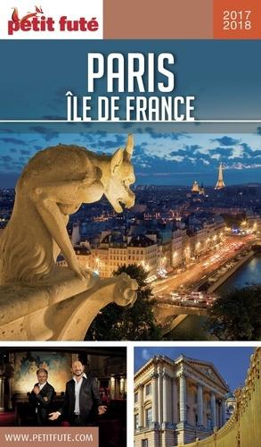 Petit Futé Paris Ile de France  Edition 2017-2018
