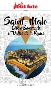 Petit Futé - Petit Futé Saint Malo, Côte d'Emeraude et Vallée de la Rance.