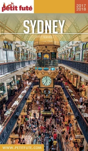 Petit Futé Sydney  Edition 2017-2018