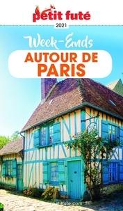 Petit Futé - Petit Futé Week-ends Autour de Paris.