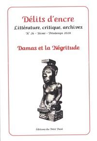 Thierry Sinda et Henri Moucle - Délits d'encre N° 26, hiver-printem : Damas et la négritude.