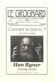 C Arnoult et Han Ryner - Le Grognard N° 16 : Comment te bats-tu ? - Et autres textes, Han Ryner, Anthologies d'articles.