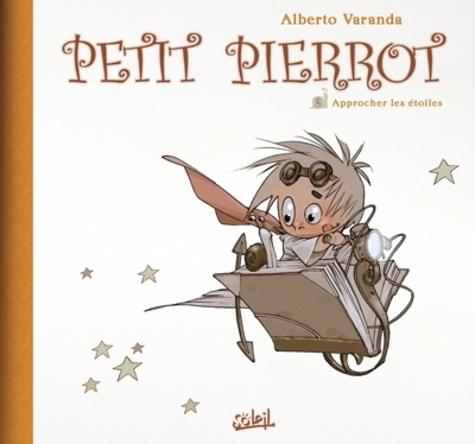 Petit Pierrot T02 : Approcher les étoiles