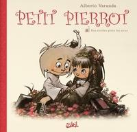 Alberto Varanda - Petit Pierrot T03 - Des étoiles plein les yeux.