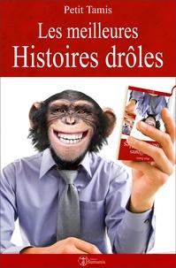 Petit Tamis - Les meilleures histoires drôles.