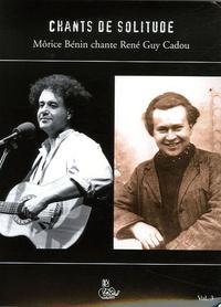 René Guy Cadou et Morice Benin - Chants de solitude - Tome 3. 1 CD audio