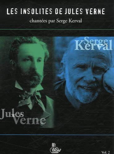 Serge Kerval - Les insolites de Jules Verne - Tome 2. 1 CD audio