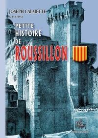 Joseph Calmette - Petite histoire de Roussillon.
