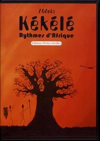 Zédric - Kékélé - Rythmes d'Afrique. 2 CD audio
