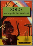 Zédric - Solo sur la piste des couleurs - Avec 3 livres de poche. 1 Cédérom + 2 CD audio