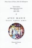 Petites soeurs de Marie - Avec Marie, croire, espérer, aimer - Textes choisis Mère Marie de la Croix (Maria Nault) 1901-1999.