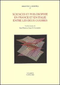 PETITOT JEAN, SCARAN - Sciences et philosophie en France et en Italie entre les deux guerres.