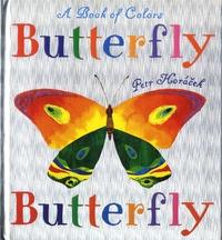 Petr Horacek - Butterfly, Butterfly.