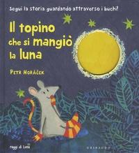 Petr Horacek - Il topino che si mangio la luna.