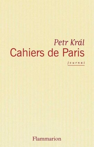 Cahiers de Paris. Journal 1968-2006