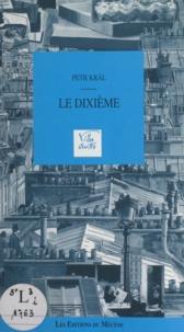 Petr Kral et Pierre Clapot - Le dixième.