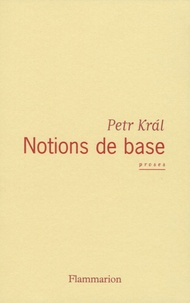 Petr Kral - Notions de base.