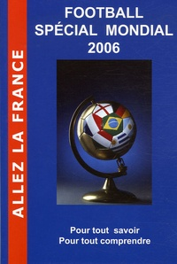 Petra Failliot et Patrice Failliot - Guide du Mondial.